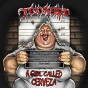 TANKARD – A GIRL CALLED CERVEZA CD AND DVD