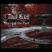 ALL I COULD BLEED – BURYING THE PAST